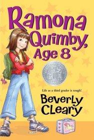 Ramona Quimby, Age 8 (Ramona Quimby, Bk 6)