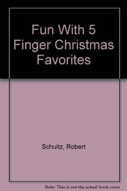 Fun with 5 Finger Christmas Favorites