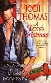 A Texas Christmas: One Wish: A Christmas Story / Naughty or Nice / The Christmas Bell / Away in the Manger