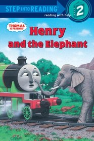 Thomas and Friends: Henry and the Elephant (Step into Reading)