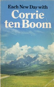 Each New Day with Corrie Ten Boom