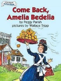 Come Back Amelia Bedelia (I Can Read)
