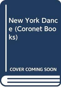 New York Dance (Coronet Books)