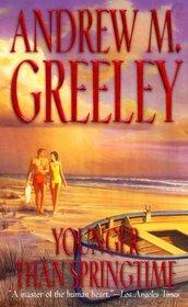 Younger Than Springtime (O'Malley Novels)