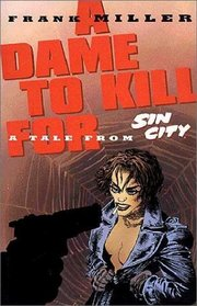 Dame to Kill for Tale From Sin City