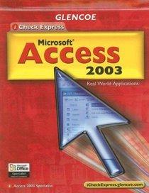 iCheck Series: iCheck Express Microsoft Access 2003, Student Edition