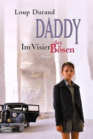 Daddy - Im Visier des Bösen.