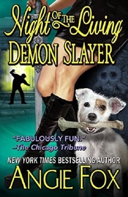 Night of the Living Demon Slayer (Biker Witches, Bk 7)