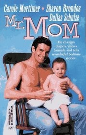 Mr. Mom: Memories of the Past / The Marriage Ticket / Tell Me a Story (By Request)