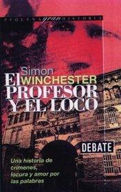 El Profesor y El Loco