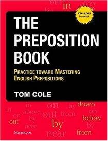 The Preposition Book: Practice toward Mastering English Prepositions