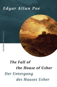 Der Untergang des Hauses Usher. The Fall of the House of Usher