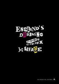 England's Dreaming: Los Sex Pistols y El Punk Rock/ The Sex Pistols and Punk Rock (Spanish Edition)