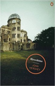 Hiroshima. John Hersey (Penguin Magnum Collection)