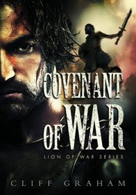 Covenant of War (Lion of War, Bk 2)
