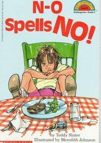 N-O Spells No (Hello Reader L2)