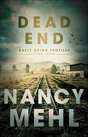 Dead End (Kaely Quinn Profiler)