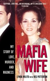 Mafia Wife: My Story of Love, Murder and Madness