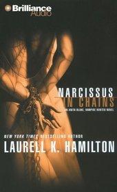 Narcissus in Chains (Anita Blake, Vampire Hunter, Book 10)