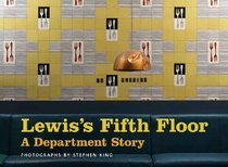 Lewis's Fifth Floor: A Department Story