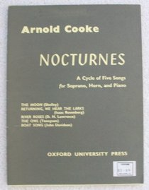Nocturnes: A Cycle of Five Songs for Soprano, Horn, and Piano