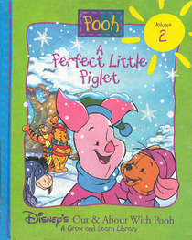 A Perfect Little Piglet (Out and About With Pooh, Vol 2) (Grow & Learn)