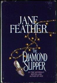 The Diamond Slipper