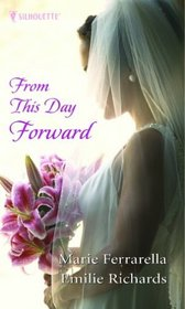 From This Day Forward (Silhouette Special Products)