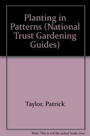 Planting in Patterns (National Trust Gardening)