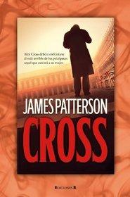 Cross (Alex Cross, Bk 12) (Spanish Edition)