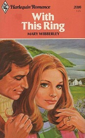 With This Ring (Harlequin Romance, No 2316)