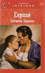 Expose (Harlequin Intrigue, No 356)