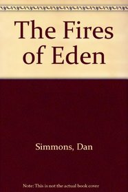 The Fires of Eden