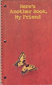 Here's another book, my friend (Stanyan books, 35)