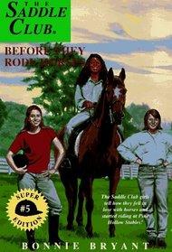 Before They Rode Horses (Saddle Club, Bk 5)