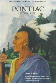 Pontiac: Ottawa Rebel (North American Indians of Achievement)