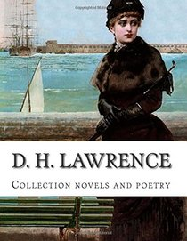 D. H. Lawrence, Collection novels and poetry