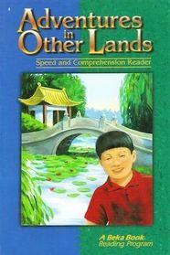 Adventures in Other Lands (A Beka Book Reading Program)