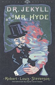 Dr. Jekyll and Mr. Hyde (Vintage Classics)