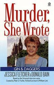 Gin and Daggers (Murder, She Wrote, Bk 1)