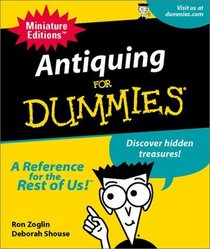 Antiquing for Dummies (Miniature Editions for Dummies (Running Press))