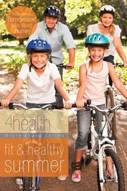 Fit and Healthy Summer (First Place 4 Health)
