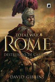 Total War Rome Vol. 1: Destruicao de Cartago (Em Portugues do Brasil)