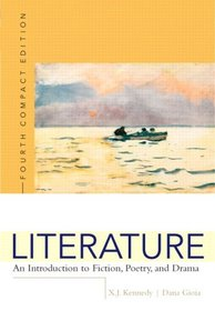 Literature: An Introduction to Fiction, Poetry, and Drama, Compact Edition, Interactive Edition (with MyLiteratureLab) (4th Edition) (MyLiteratureLab Series)