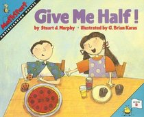 Give Me Half! (Mathstart: Level 2)