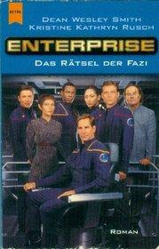 Enterprise. Das R�tsel der Fazi.