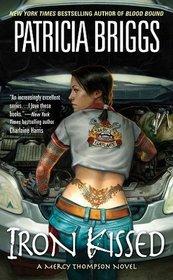 Iron Kissed (Mercy Thompson, Bk 3)