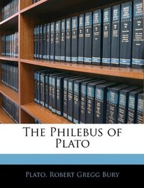 The Philebus of Plato