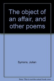 The object of an affair, and other poems