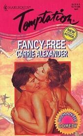 Fancy-Free (Harlequin Temptation, No 536)